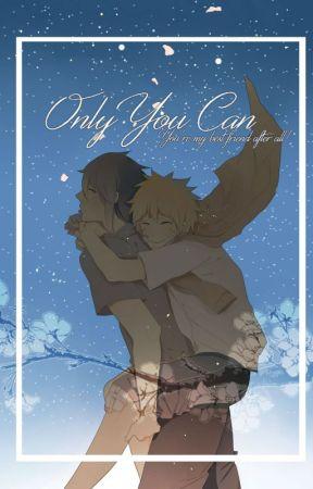 Only You Can! SasuNaru (EDITING) by Sachiko--Chan