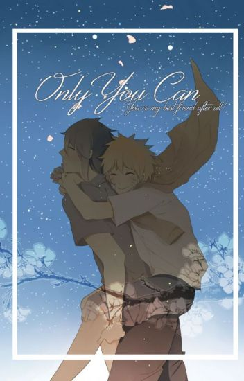 Only You Can! SasuNaru (EDITING)