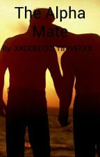 The Alpha Mate (BoyxBoy) by XXDDEECCTTIIVVEEXX