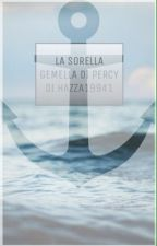 LA SORELLA GEMELLA DI PERCY. by Hazza19941