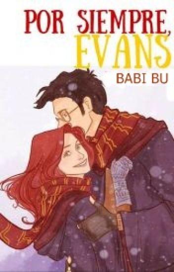 Por Siempre, Evans [James y Lily]©