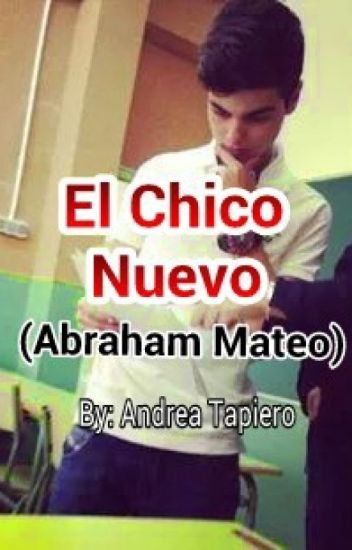 El Chico Nuevo |Abraham Mateo|