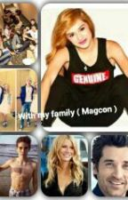 With my family ( Magcon ) by XxFakePrincessxX