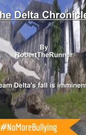 The Delta Chronicles (TDC 1) by RobertTheRunner