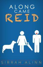 Along came Reid by Sirrah_Alinn