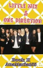 Little mix & One Direction Book II by AnaMaria655