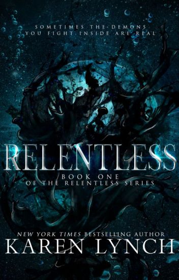 Relentless (Relentless Book 1)