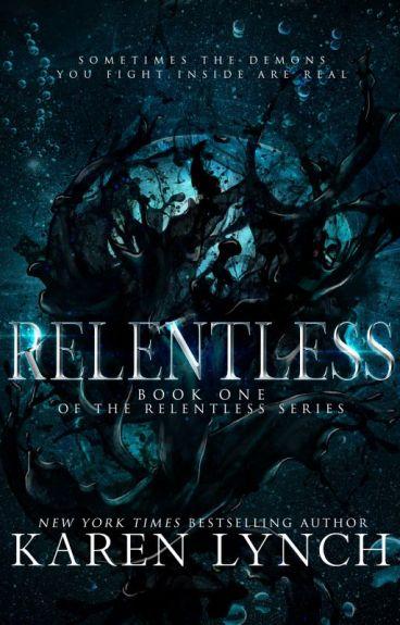 Relentless (Relentless Book 1) by klynch21