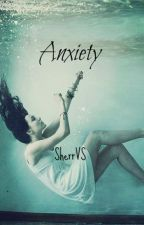 Anxiety by SherrVS