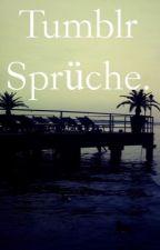 Tumblr Sprüche. by Nina8ge