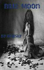 Blue Moon by Dnllshy
