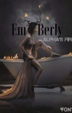 Emberly, Alpha's Firey Mate (Elemental Mate Series)-Coming Soon by EmberlySkye