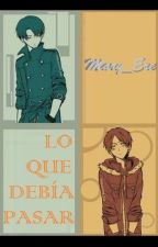 LO QUE DEBÍA PASAR by Mary_Ere