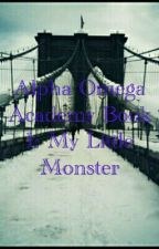 Alpha Omega Academy Book 1 : My Little Monster by AnGeL_BoY5