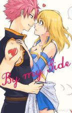 By my Side <3 NaLu Fanfiction Fairy Tail by tobeforgottenplease