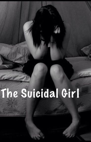 The Suicidal Girl