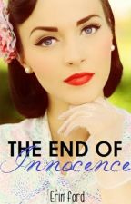 The End of Innocence (Wattys 2015) by nutellaford