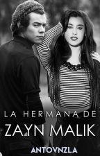 La Hermana De Zayn Malik |H.S.| by antovnzla