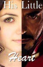 His Little Heart ( Iron Man Fan-fiction and Tony Stark's Daughter Fan-fiction) by IronSoul001