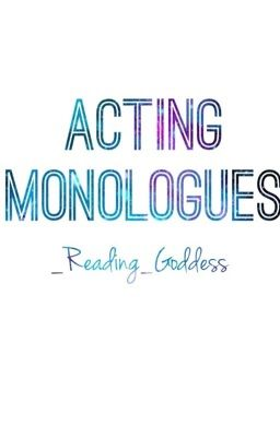 Short Monologues for Teen Girls/Young Women - M  E  Hammer