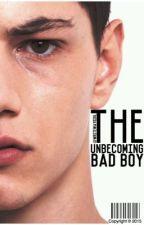 The Unbecoming Bad Boy by WriteWayGirl