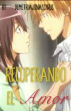 Recuperando el Amor (Rubius & Tu) 2da Temporada. by DemetriaJonasCyrus