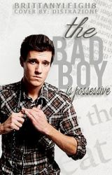 The Bad Boy Is Possessive by BrittanyLeigh8