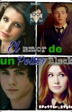 El Amor De Un Potter Black [Ganadora De Los PotterAwards] by SPotter_Styles
