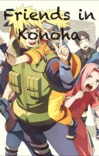 Friends in Konoha by XxShipper2xX