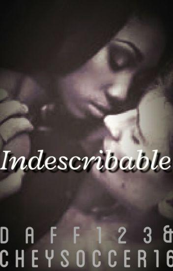 Indescribable (BWWM)