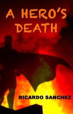 A Hero's Death by Ricardo-Sanchez