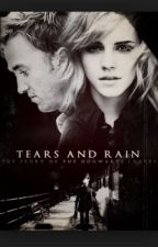 Dramione: tears and rain (completed) by squiishyhowell