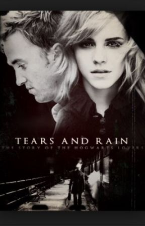Dramione: tears and rain (completed) by -medinaa