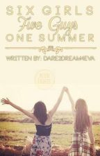 Six Girls, Five Guys, One Summer (One Direction) by Dare2Dream4eva