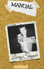 MANUAL PARA ENAMORAR A UNA  LARRY SHIPPER™ #serieEW {Libro1} by ST4YW3IRD