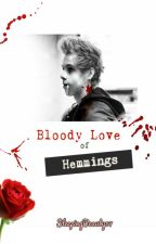 Bloody Love of Hemmings by SleepingBeauty07