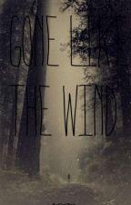 Gone Like The Wind by IGot7Bois