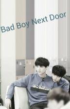 Bad Boy Next Door by rilakkuma_kyiyoe