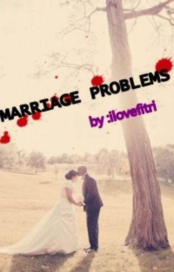 marriage problems(dalam revisi)
