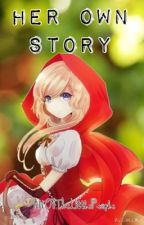 Her Own Story ~Little Red Riding Hood X The Wolf~ by AllOfTheLittlePeople