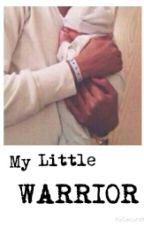 My Little Warrior.(Liam Payne One-Shot) by MadlyLover