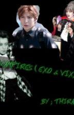 Vampires ( EXO & VIXX ) by ParkYiraa