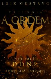 Trilogia A Ordem: Dons (vol. 1)