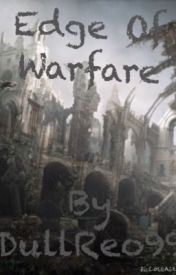 Edge of Warfare by DullReo99