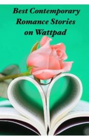 Best Contemporary  Romance Stories on Wattpad by AprilxMac