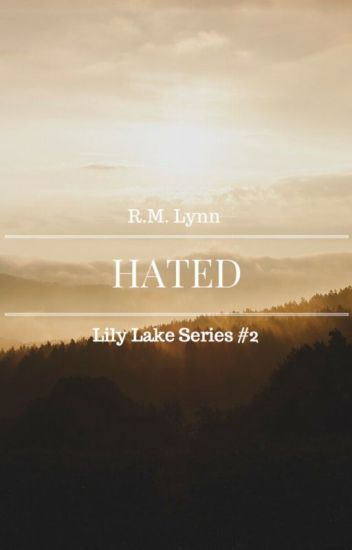 Hated (Lily Lake Series #2)