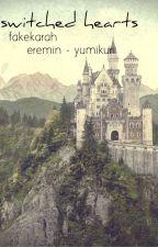 switched hearts - eremin / yumikuri by fakekarah