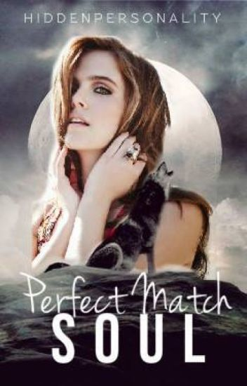 Perfect Match Soul ( EDITING )