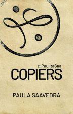 COPIERS by PaulitaSaa
