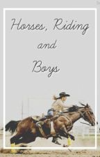 Horses, Riding and Boys by spartanw5